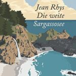 Rhys - die weite Sargassosee