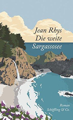 Die weite Sargassosee von Jean Rhys
