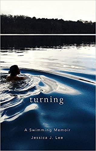 Turning: A Swimming Memoir
