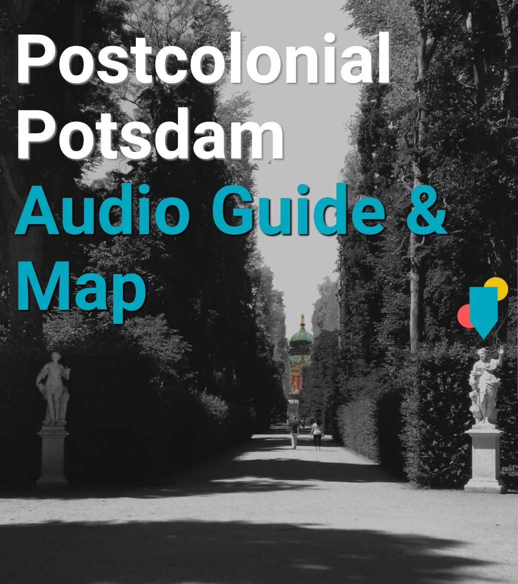 Postcolonial Potsdam: digital insights into German colonial history
