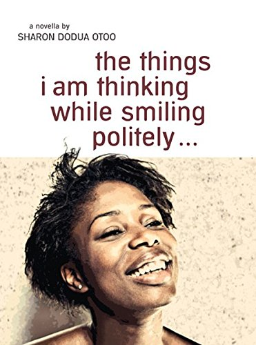 the things I am thinking while smiling politely