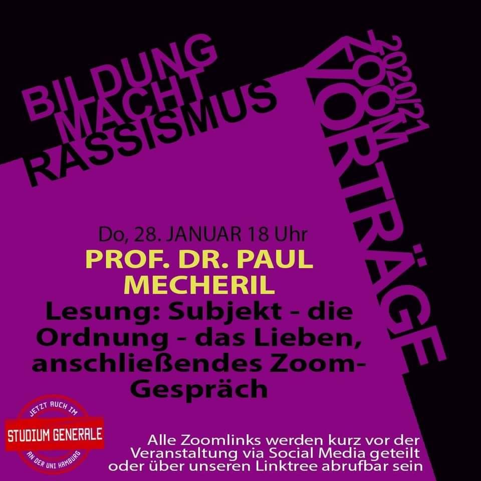 LESUNG: Subjekt – die Ordnung, das Lieben – Prof. Dr. Paul Mecheril