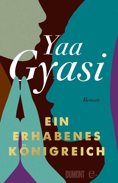 buchcover von yaa gyasis roman ein erhabenes königreich