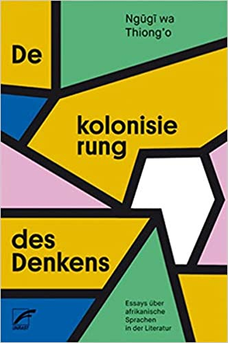 (Post-)Koloniales Englisch: Über die Sprache von afrikanischer Literatur