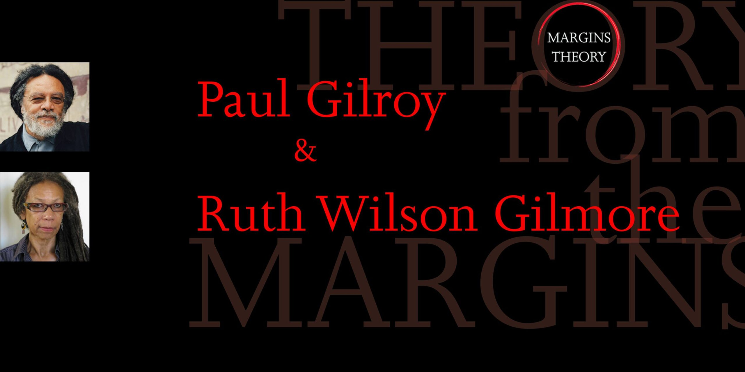 Paul Gilroy and Ruth Wilson Gilmore: Stuart Hall's Selected Writings on Race and Difference