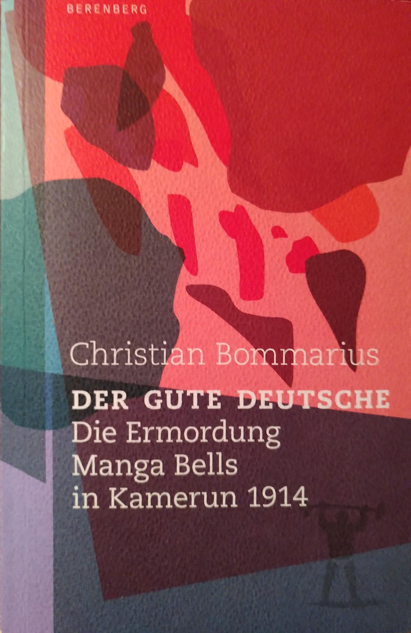 """Dekolonisierung des Denkens – """"Der gute Deutsche: Die Ermordung Manga Bells in Kamerun 1914"""""""