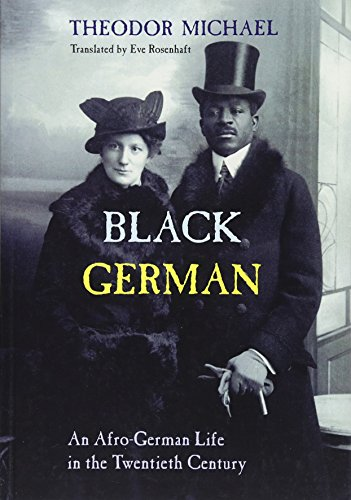 Black German: An Afro-German Life in the Twentieth Century