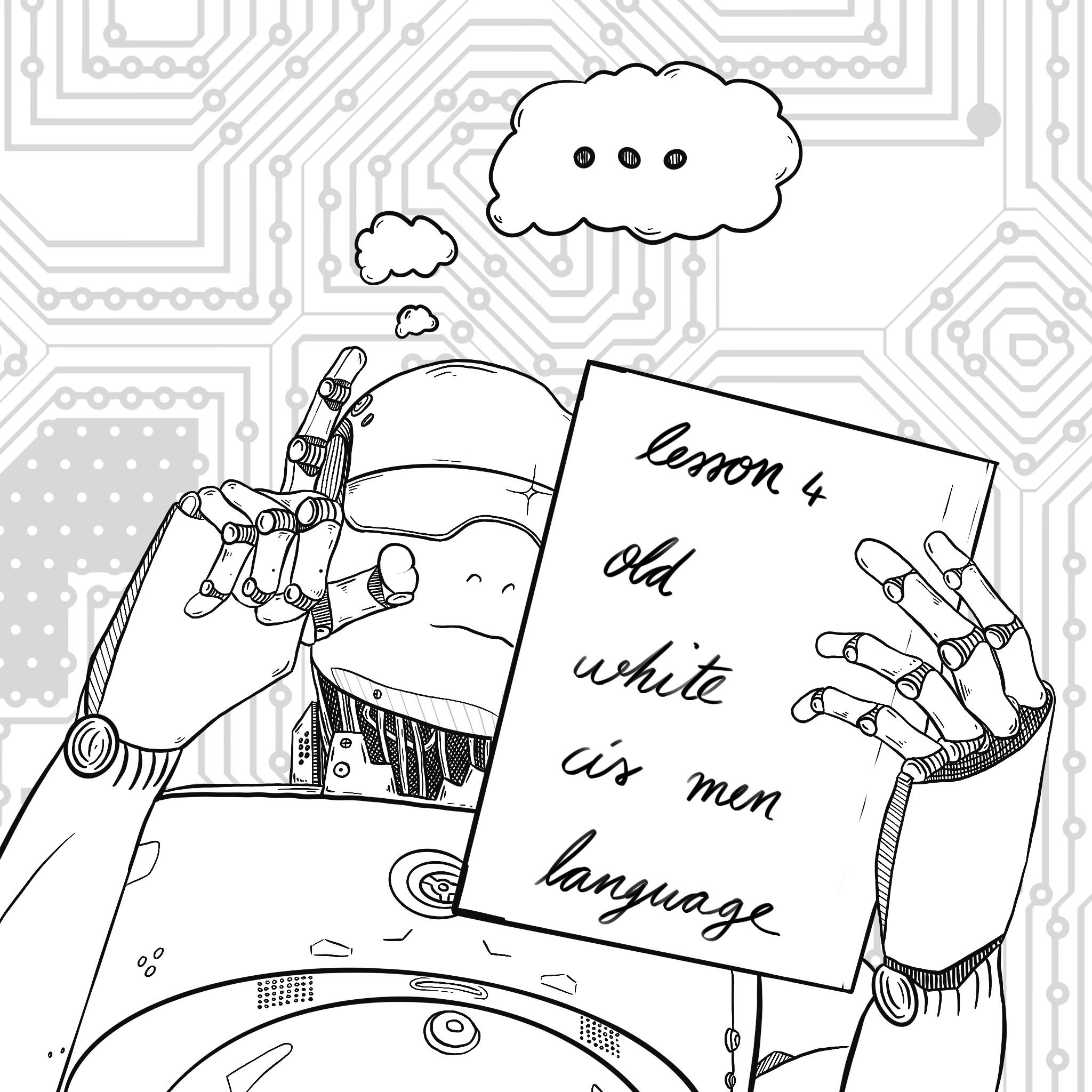 eine schwarz-weiß Illustration, die einen Roboter zeigt, der ein Blatt in der Hand hält auf dem lesson 4 old white cis men language steht