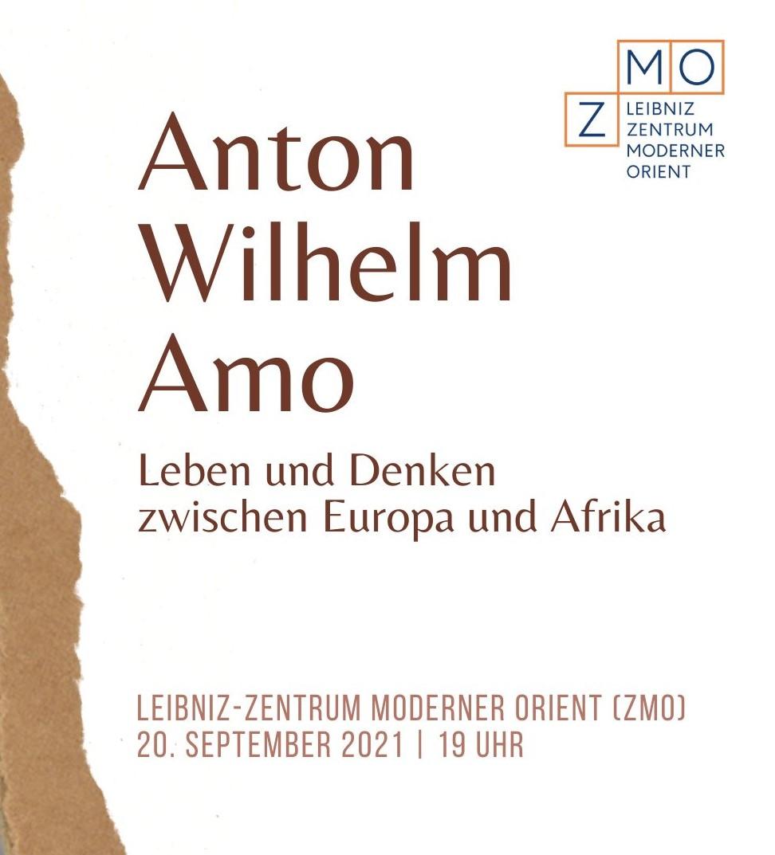 Eventankündigung: weißer Hintergrund, braune Schrift Anton Wilhelm Amo. Lebenund Denken zwischen Europa und Afrika vom ZMO