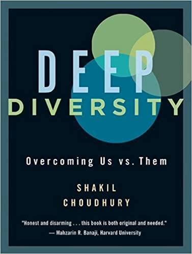 Deep Diversity – Overcoming Us vs. Them